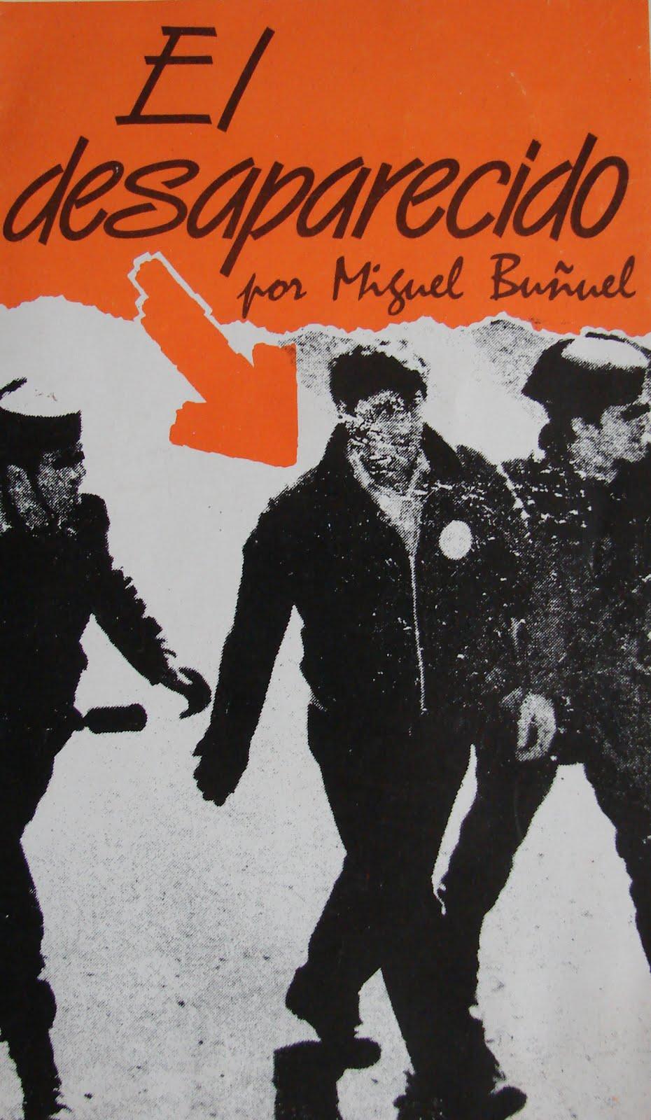 El DESAPARECIDO por Miguel Buñuel
