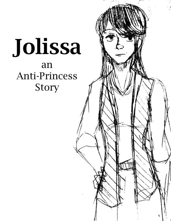 Jolissa - An Anti-Princess Tale