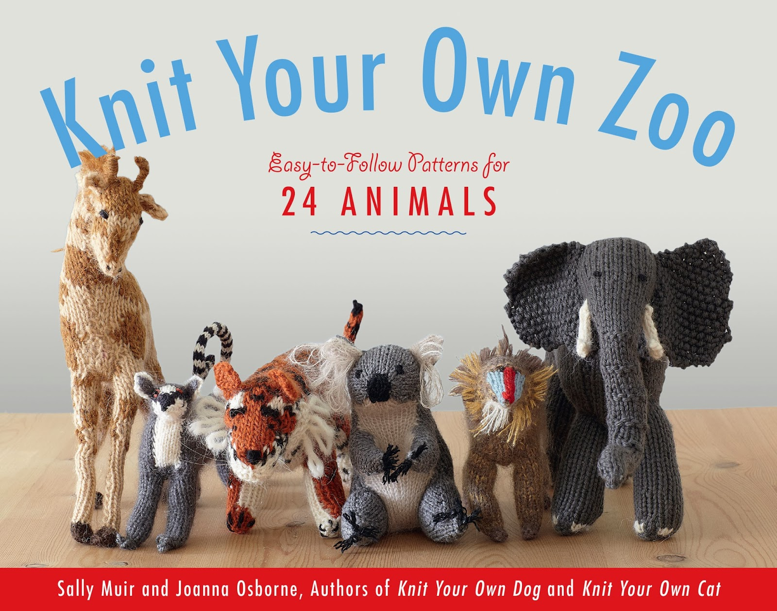 Knitting Animals Book : Crafting not cleaning knit your own zoo