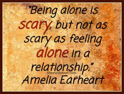 Feeling Alone In A Relationship Quotes Shamanic View: ...