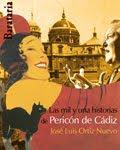 Las mil y una historias de Pericon de Cadiz