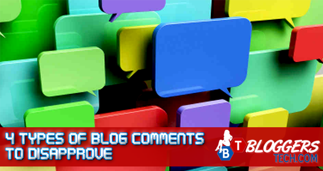 4 Types of Blog Comments to Disapprove