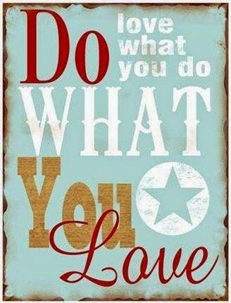 Plåtskylt do what you love