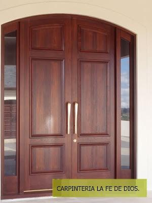Carpinter a la fe de dios puertas principales y de for Modelos de puertas principales