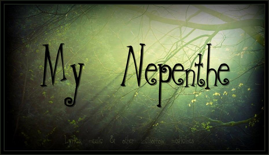 My Nepenthe
