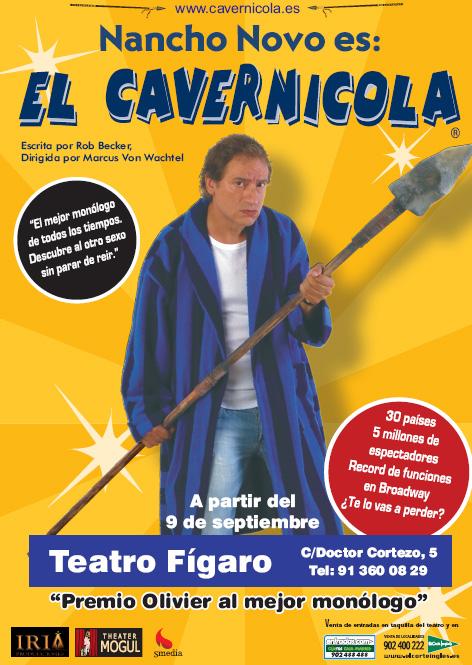 Mon logo el cavernicola con nancho novo butaca de primera for Teatro figaro adolfo marsillach