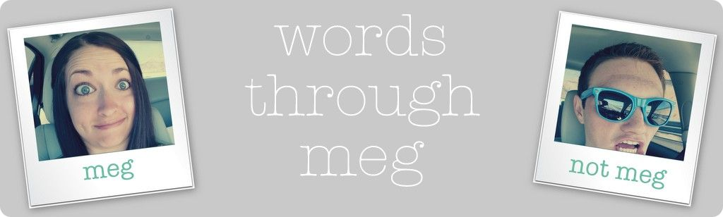 words through meg