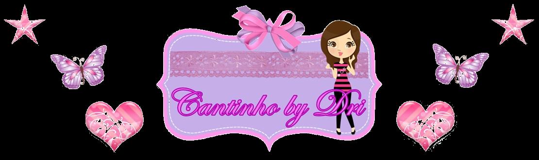 Cantinho by Dri