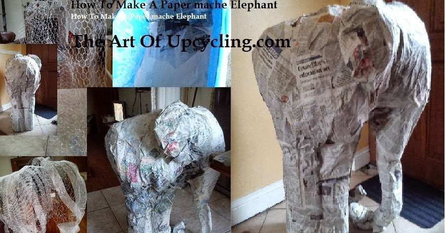 The art of up cycling how to make a paper mache elephant for Paper mache furniture ideas