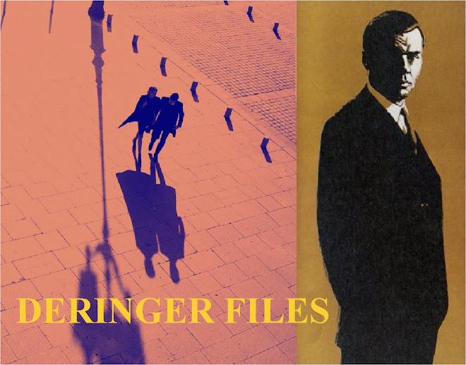 The Deringer Files