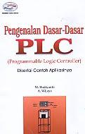 AJIBAYUSTORE  judul Buku : Pengenalan Dasar-Dasar PLC (Programmable Logic Controller) Disertai Contoh Aplikasinya Pengarang : M. Budiyanto – A. Wijaya Penerbit : Gava Media