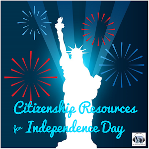 Citizenship Resources for Independence Day