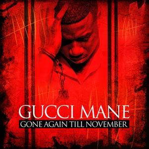Gucci_Mane-Gone_Again_Till_November-(Bootleg)-2011