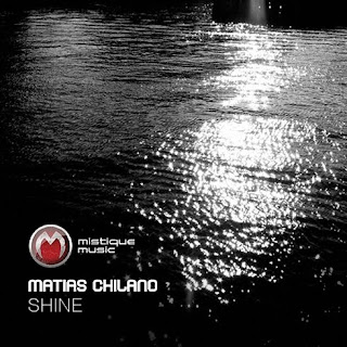 Matias Chilano - Shine EP