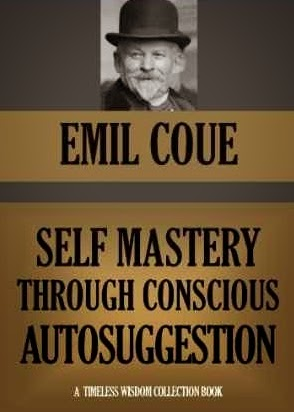 emil coue sel mastery through autosuggestion
