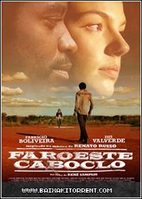 Capa Baixar Filme Faroeste Caboclo AVI   RMVB   TS Baixaki Download