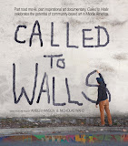 "Click on the image below to see schedule of screenings for ""Called to Walls"""