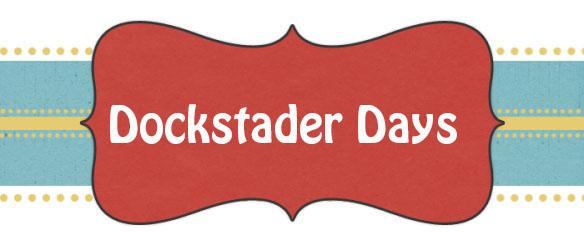 Dockstader Days
