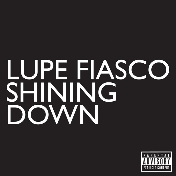 Lupe Fiasco - Shining Down (feat. Matthew Santos) - Single Cover