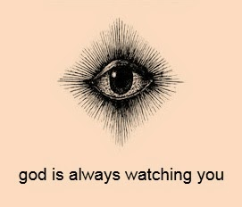 God and Santa are watching you.