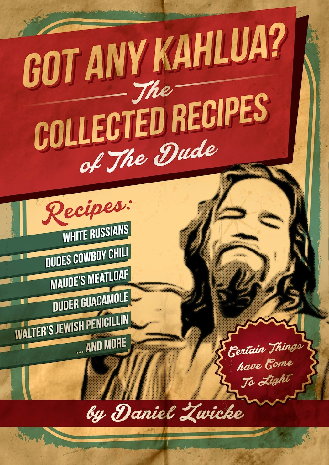 THE DUDES BIG LEBOWSKI COOKBOOK