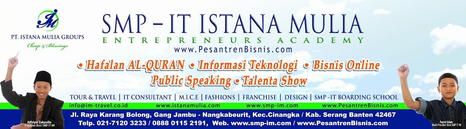 Info Lengkap SMP IT Borading School Unggulan di Indonesia, SMPIT Di Jakarta, Bogor, Cilegon, Serang