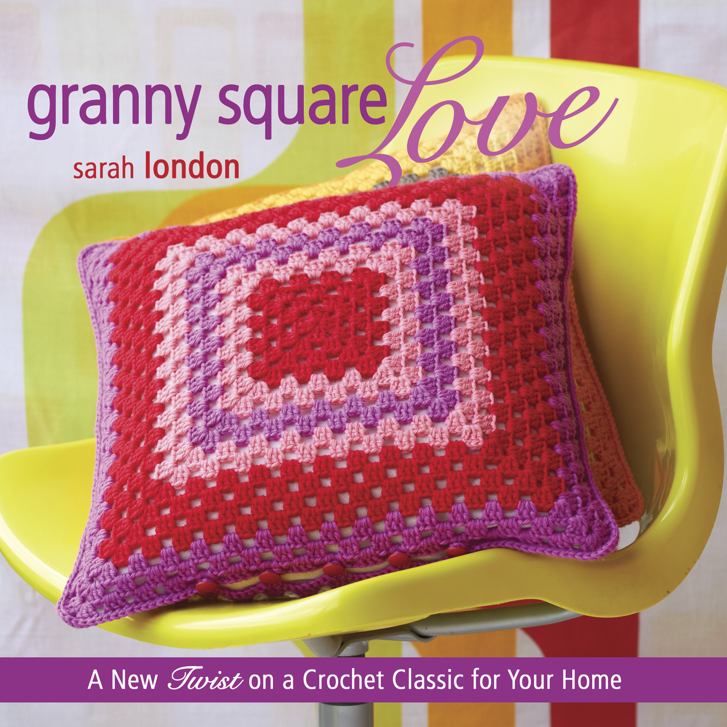 Crochet Books : Cute Crochet Chat: Granny Square LOVE review and GIVEAWAY!