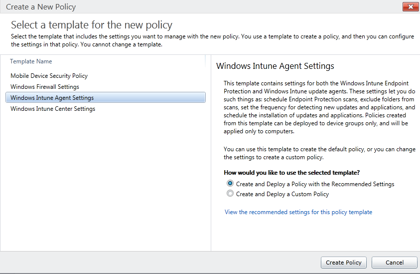 Gerry hampson device management windows intune step by step guide in the create a new policy dialog box the following policy templates are presented mobile device security policy maxwellsz