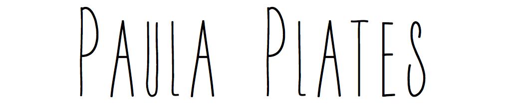 Paula Plates