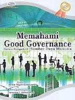 AJIBAYUSTORE  Judul Buku : Memahami Good Governance – Dalam Perspektif Sumber Daya Manusia Pengarang : Ambar Teguh Sulistiyani Penerbit : Gava Media