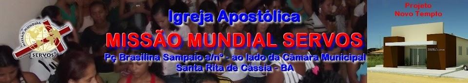 IGREJA APOSTÓLICA MISSÃO MUNDIAL SERVOS