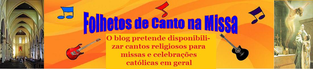 Folhetos de Canto na Missa