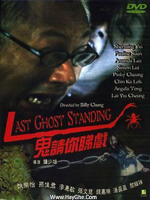 Rạp Hát Ma - Last Ghost Standing