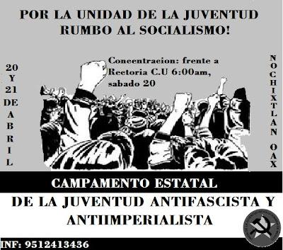 Oaxaca: II Campamento Estatal de la Juventud  Antifascista y Antiimperialista