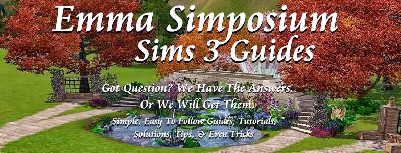 Emma Simposium Sims 3 & 4 Guides