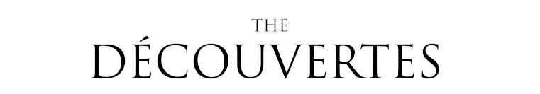 THE DÉCOUVERTES
