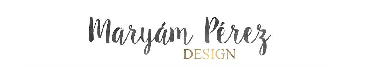 Maryám Pérez Design   Blog