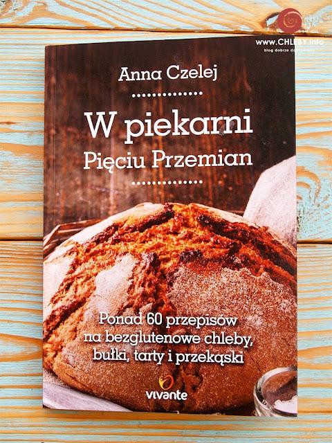 """Recenzja książki """"W piekarni Pięciu Przemian"""" Anna Czelej"""