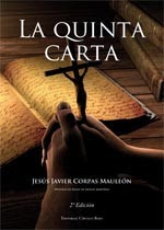 http://www.editorialcirculorojo.es/publicaciones/c%C3%ADrculo-rojo-novela-v/la-quinta-carta/