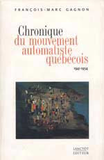 Chronique du mouvement automatiste qubcois 1941-1954 : une critique