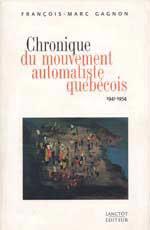 Chronique du mouvement automatiste québécois 1941-1954 : une critique