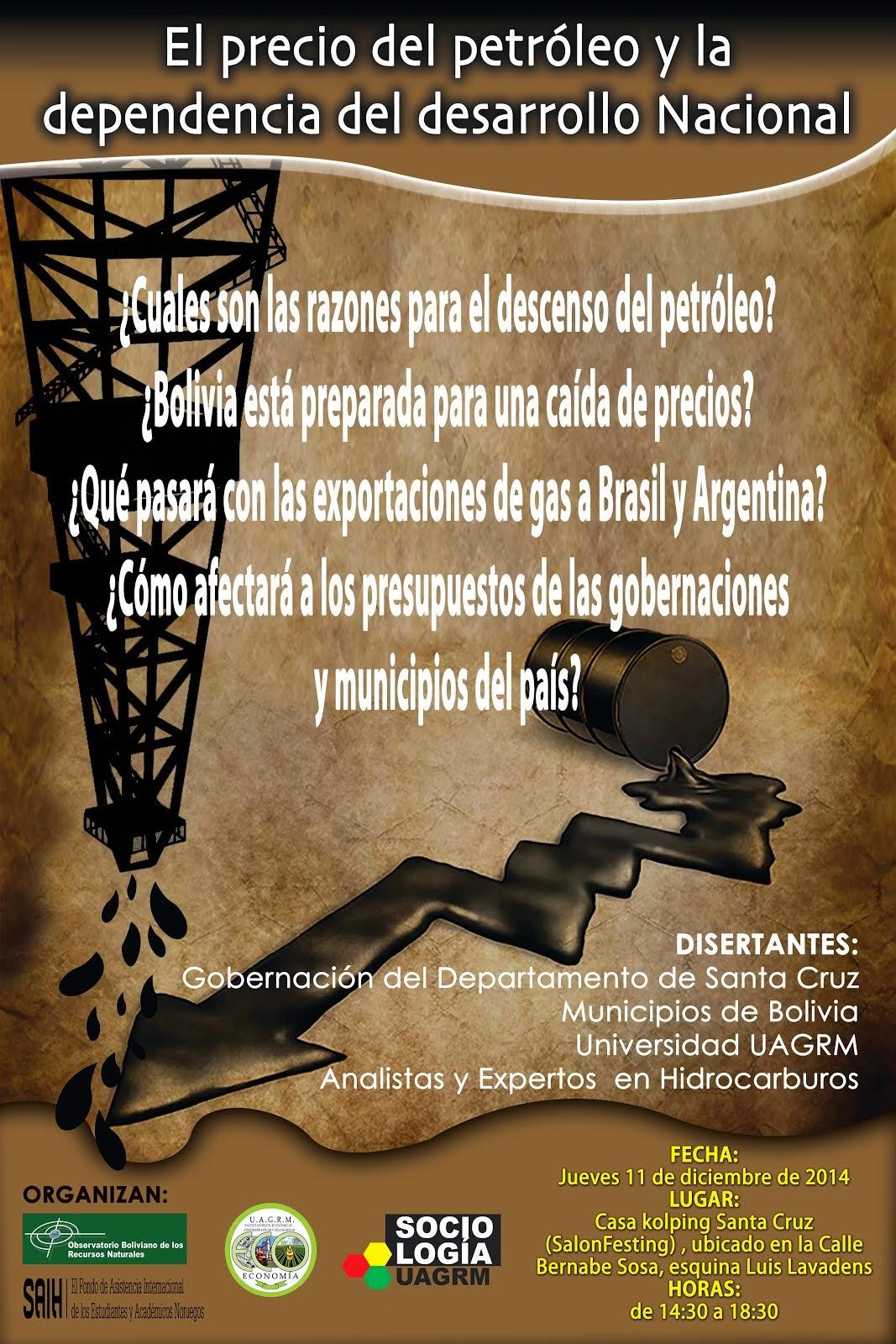 SEMINARIO: EL PRECIO DEL PETRÓLEO Y LA DEPENDENCIA DEL DESARROLLO NACIONAL