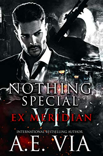 Preorder Nothing Special VII: EX Meridian by A.E. Via | Available 2-29-2020