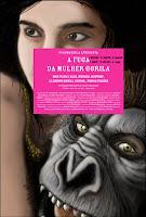 A Fuga da Mulher Gorila, de Felipe Bragança & Marina Meliande