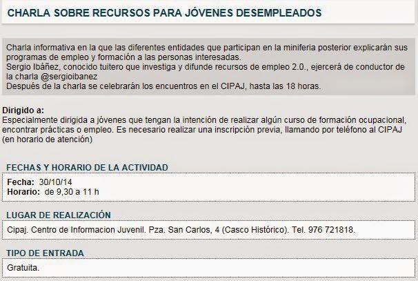 http://www.zaragoza.es/ciudad/actividades/juvenil/fichaAJ_Agenda?codigo=127795&lugar=533