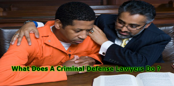 What Does A Criminal Defense Lawyers Do