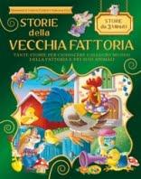 Storie della Vecchia Fattoria