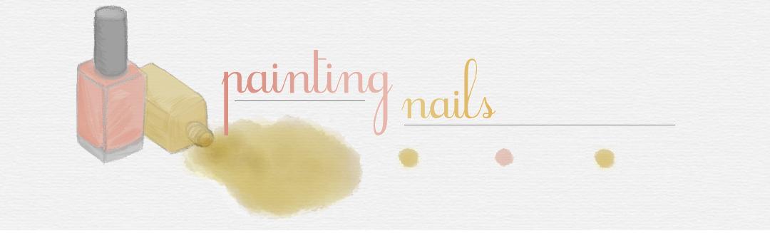 Lauren // Painting Nail