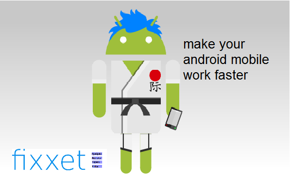 Make your android mobiles work faster and increase performance