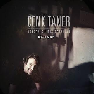Cenk Taner - Kara Şair Dinle şarkı sözleri